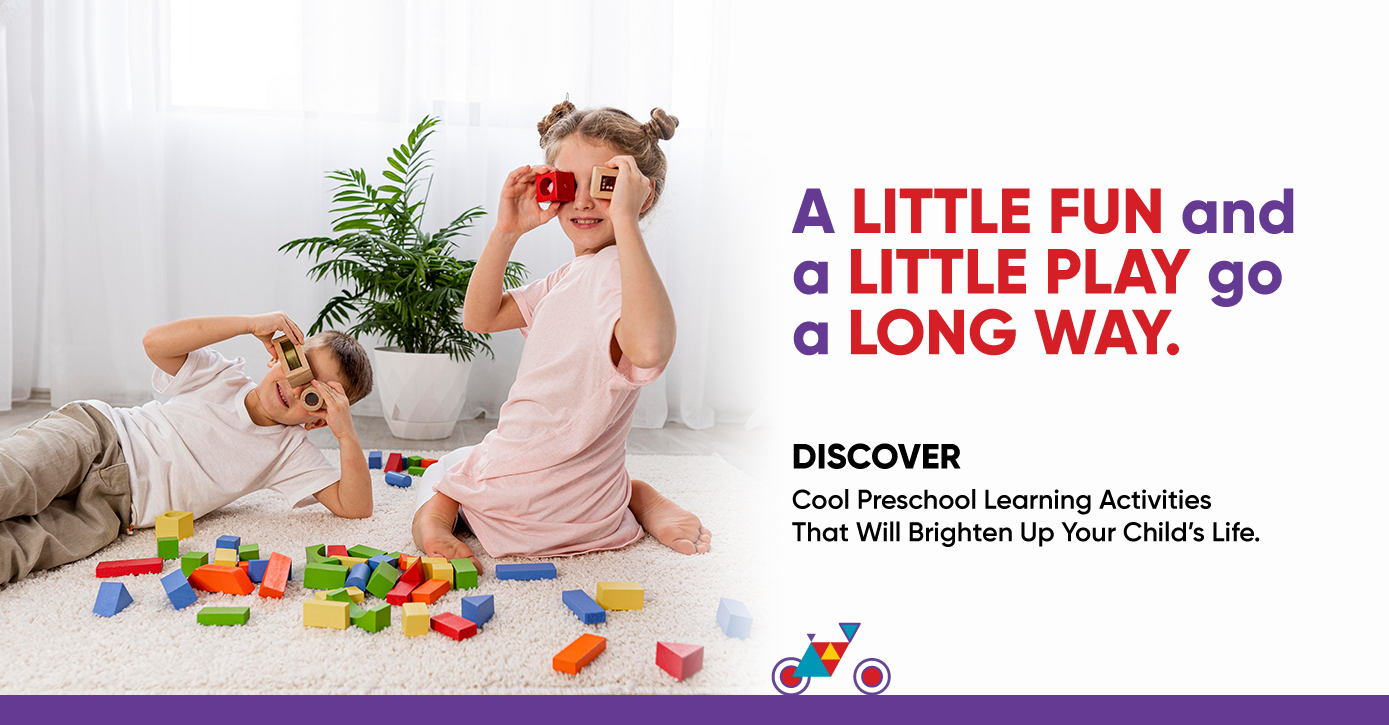 A little fun and a little play go a long way. DISCOVER some cool preschool learning activities that will brighten up your child's life
